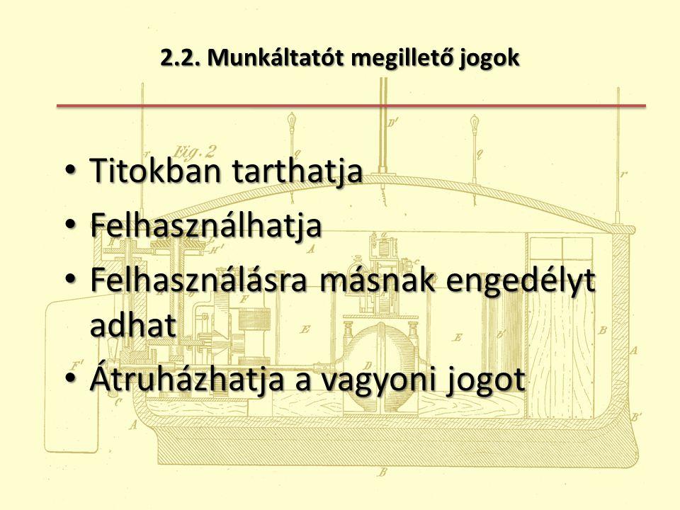 2.2. Munkáltatót megillető jogok