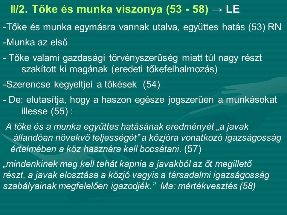 II/2. Tőke és munka viszonya (53 - 58) → LE