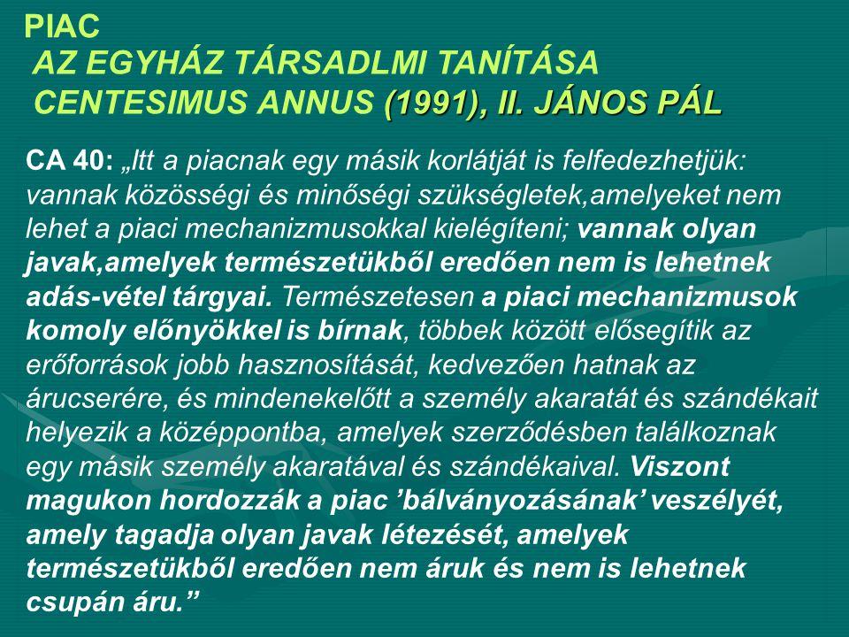 AZ EGYHÁZ TÁRSADLMI TANÍTÁSA CENTESIMUS ANNUS (1991), II. JÁNOS PÁL
