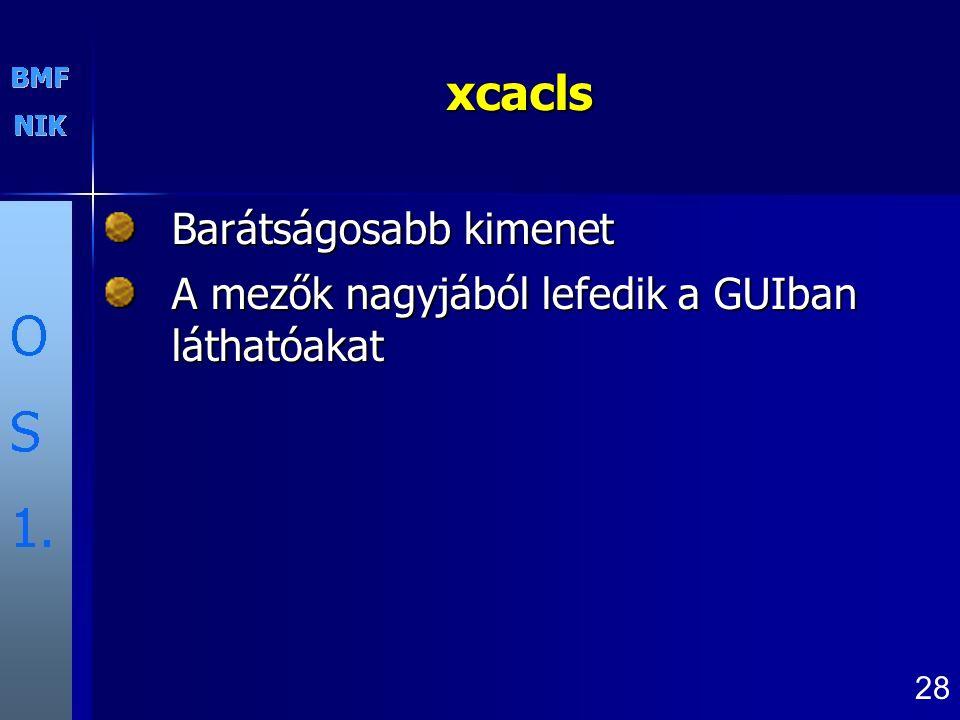 xcacls Barátságosabb kimenet