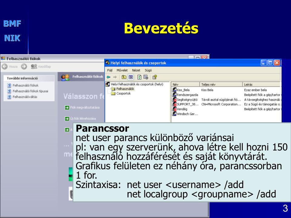 Bevezetés Parancssor net user parancs különböző variánsai