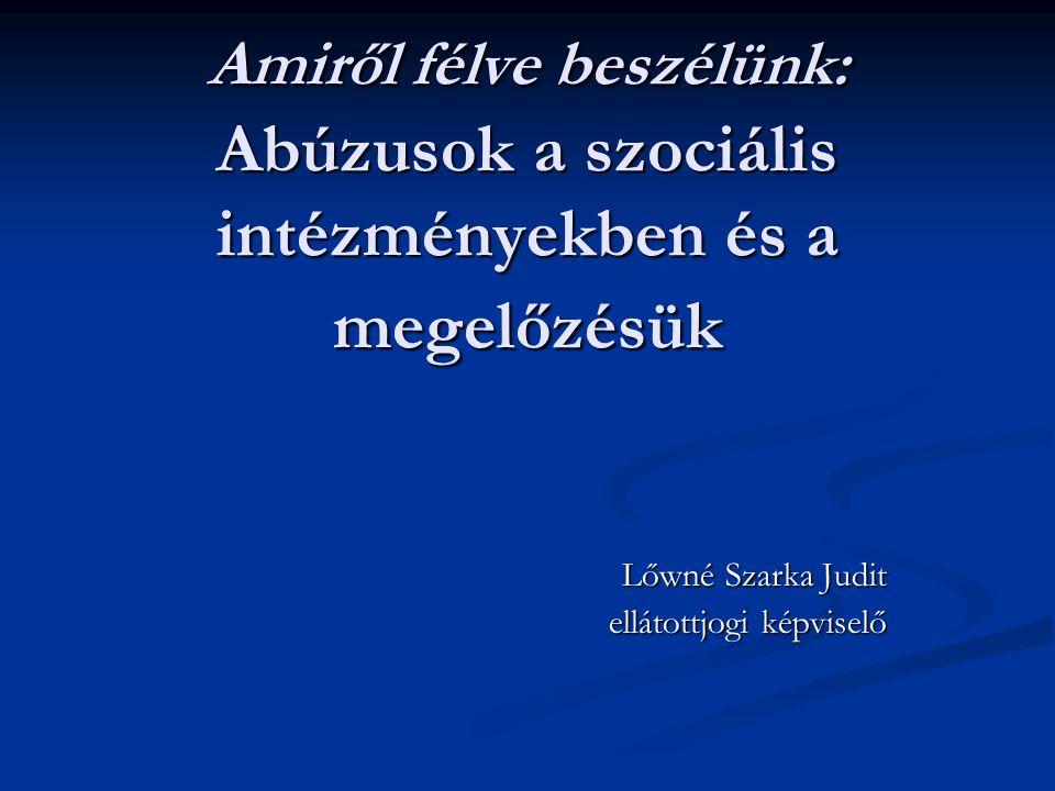 Lőwné Szarka Judit ellátottjogi képviselő