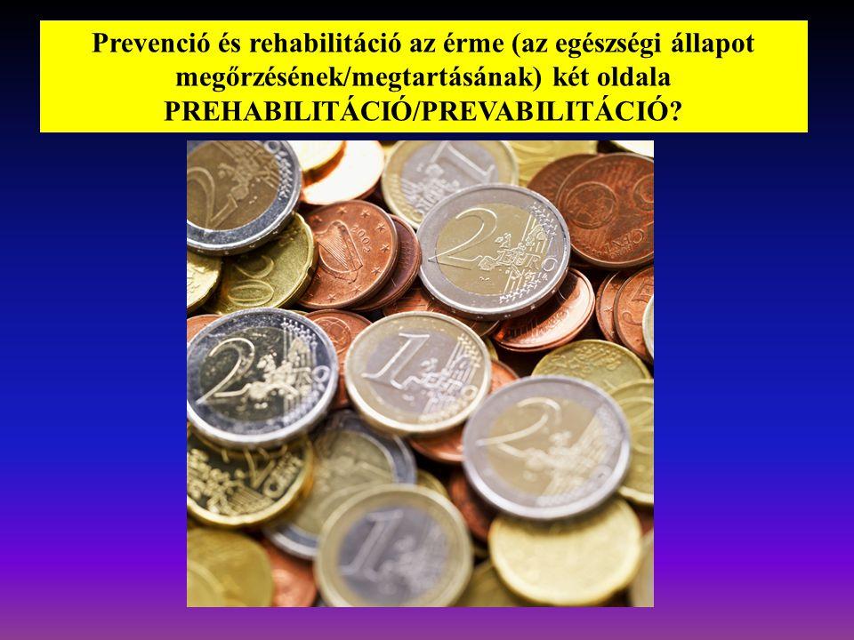 PREHABILITÁCIÓ/PREVABILITÁCIÓ