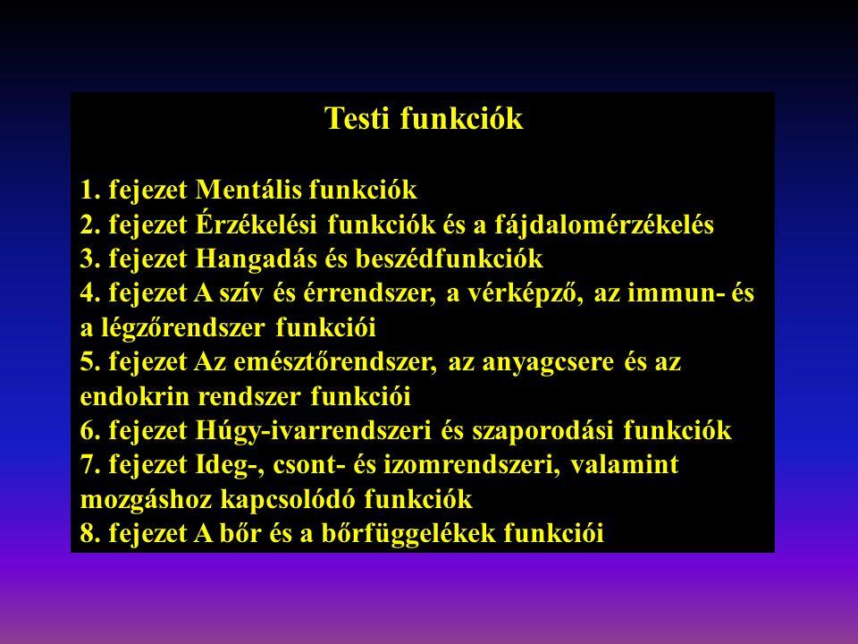Testi funkciók 1. fejezet Mentális funkciók