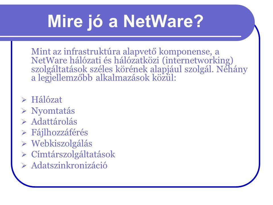 Mire jó a NetWare