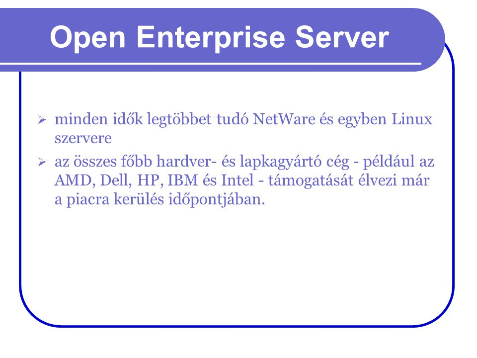 Open Enterprise Server