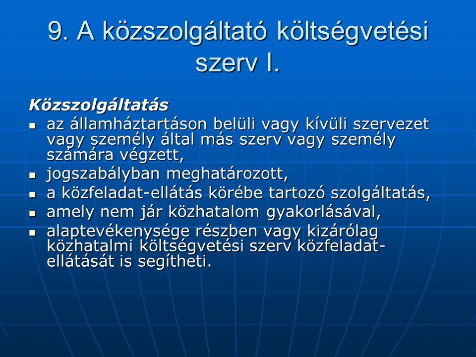 9. A közszolgáltató költségvetési szerv I.