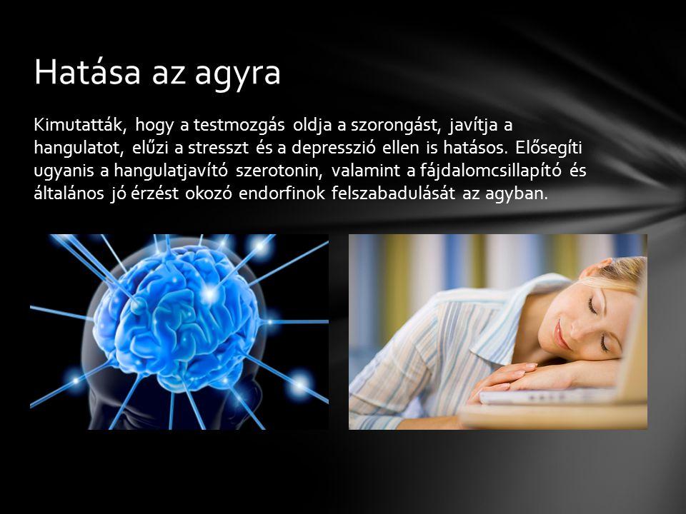 Hatása az agyra
