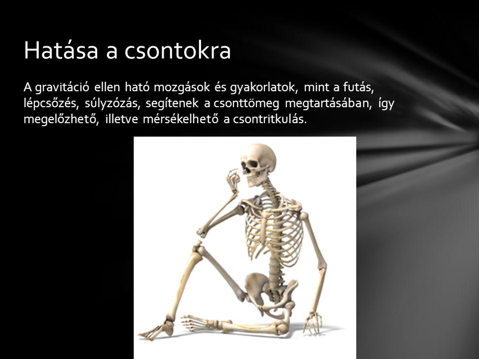 Hatása a csontokra