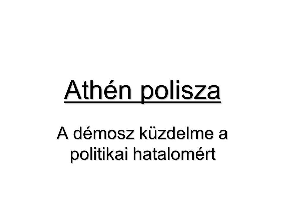 A démosz küzdelme a politikai hatalomért