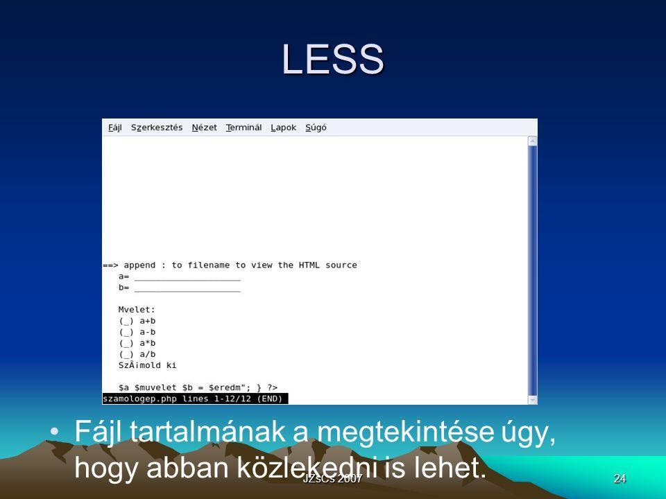 LESS Fájl tartalmának a megtekintése úgy, hogy abban közlekedni is lehet. JZsCs 2007