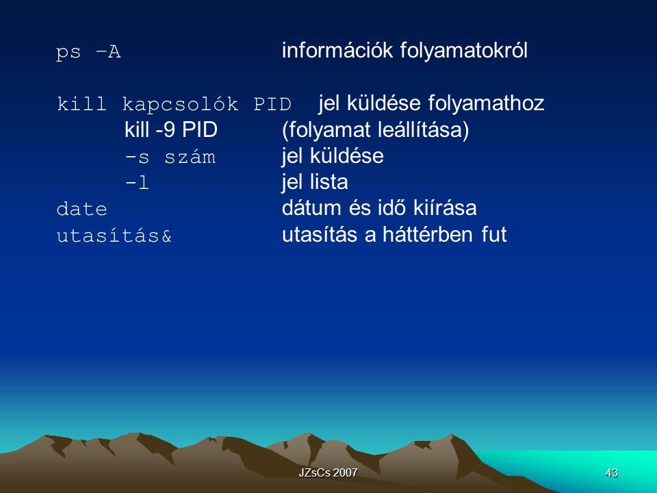 ps –A információk folyamatokról