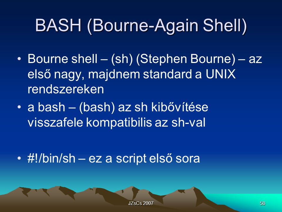 BASH (Bourne-Again Shell)