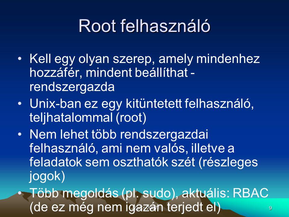 Root felhasználó Kell egy olyan szerep, amely mindenhez hozzáfér, mindent beállíthat - rendszergazda.