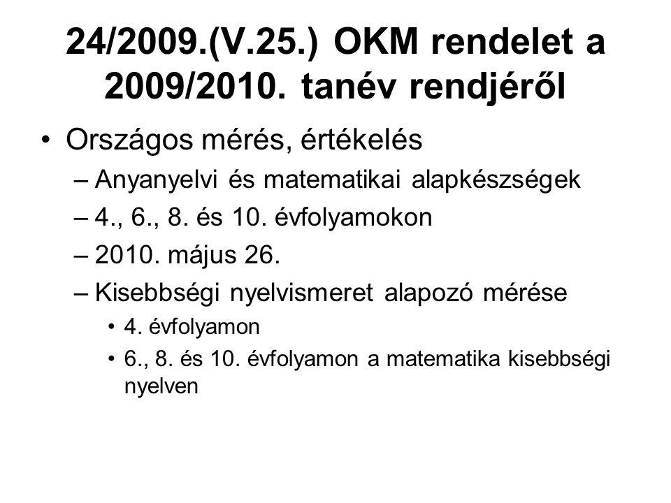 24/2009.(V.25.) OKM rendelet a 2009/2010. tanév rendjéről