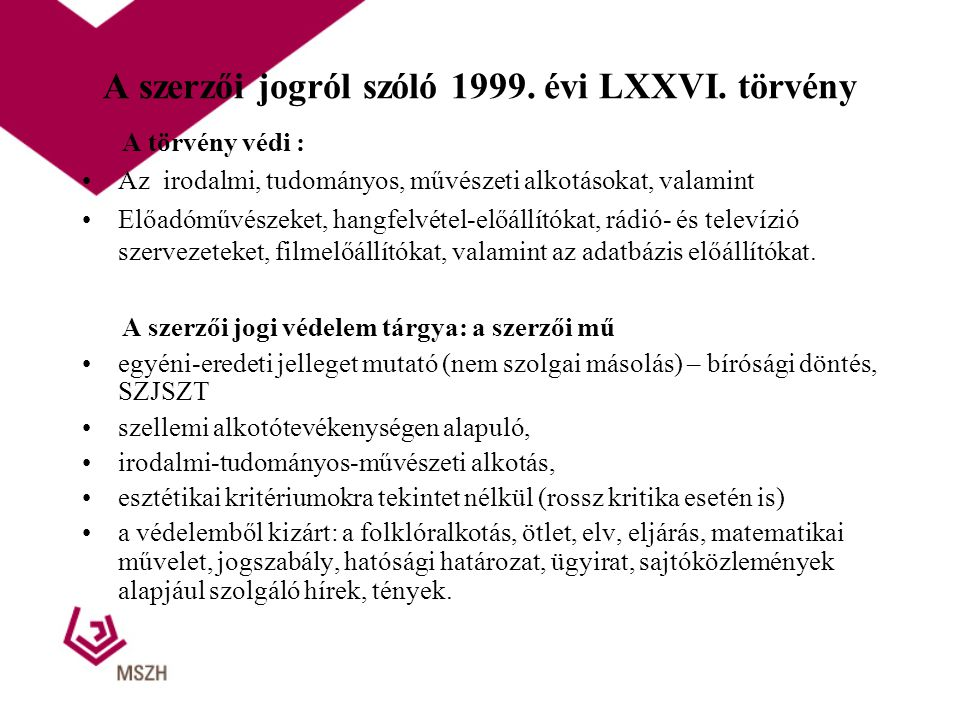 A szerzői jogról szóló 1999. évi LXXVI. törvény