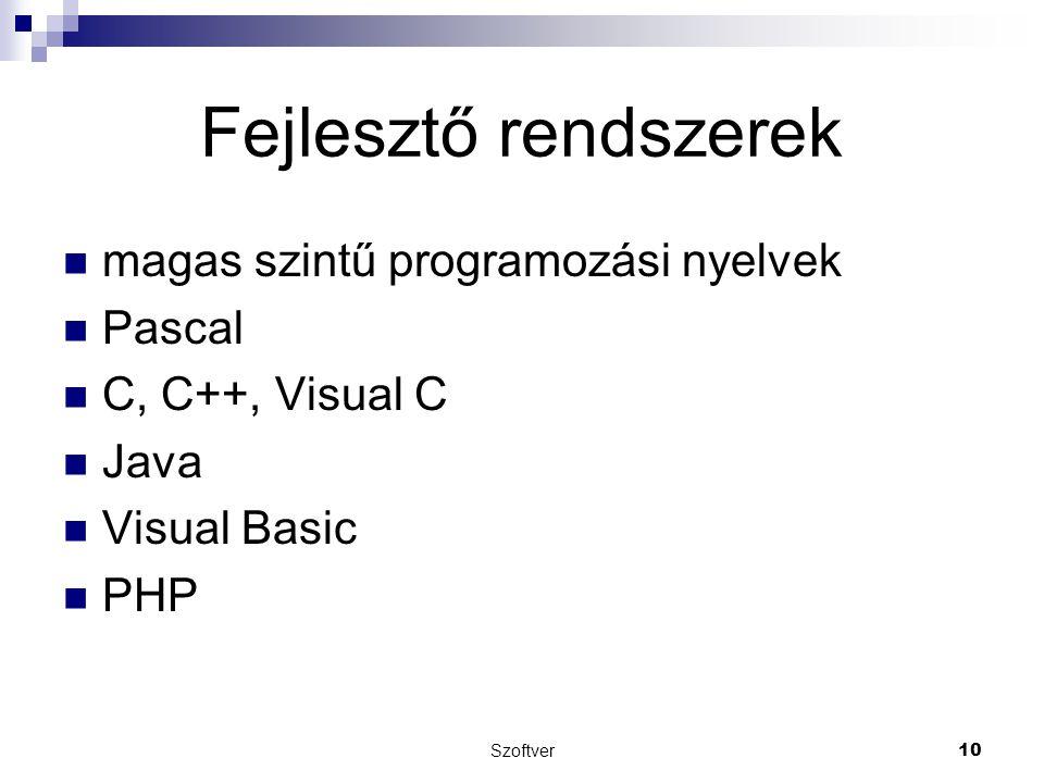 Fejlesztő rendszerek magas szintű programozási nyelvek Pascal