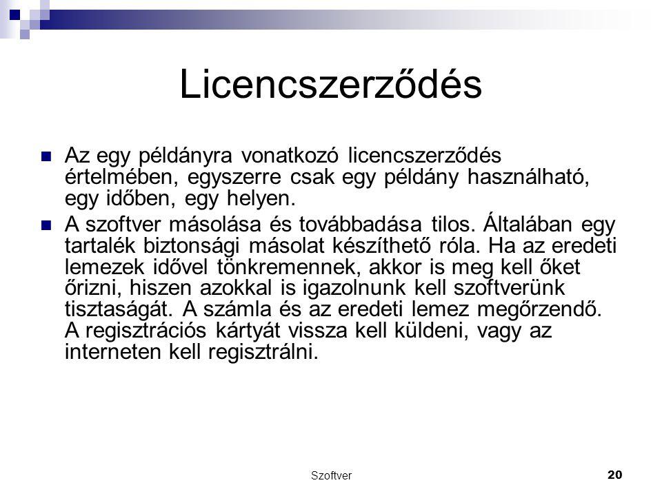 Licencszerződés Az egy példányra vonatkozó licencszerződés értelmében, egyszerre csak egy példány használható, egy időben, egy helyen.