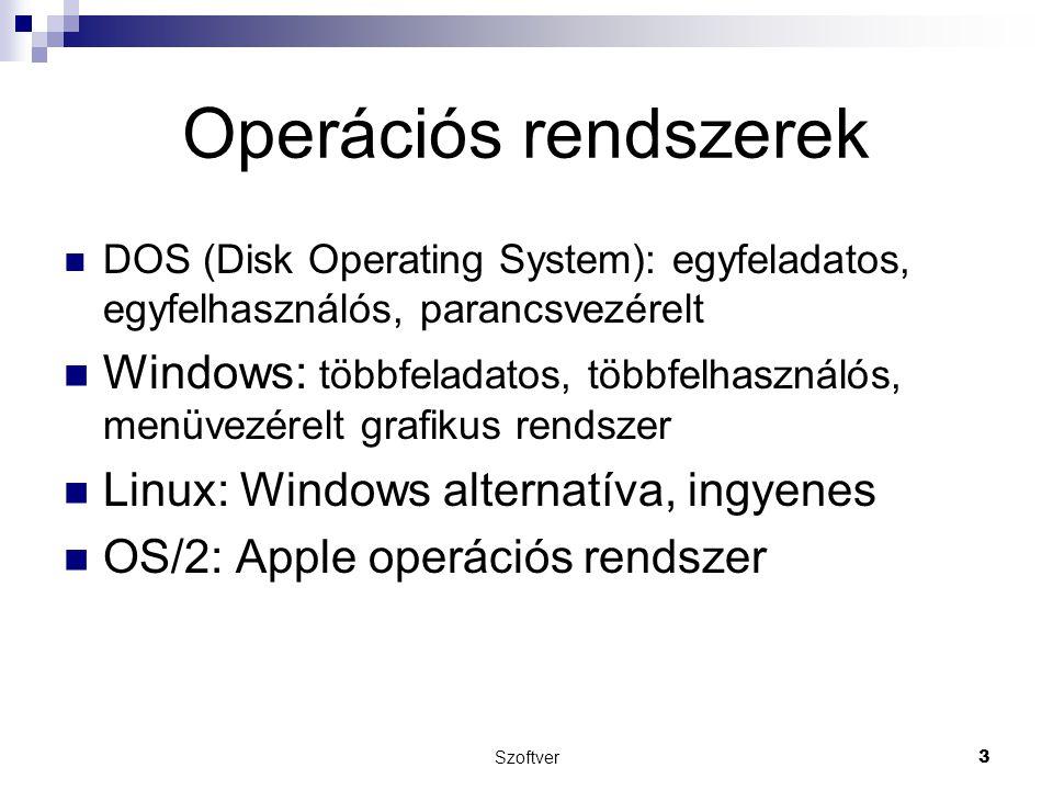 Operációs rendszerek DOS (Disk Operating System): egyfeladatos, egyfelhasználós, parancsvezérelt.