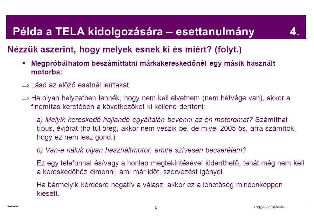 Példa a TELA kidolgozására – esettanulmány 4.
