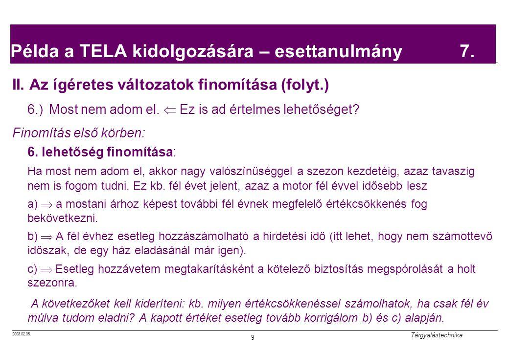 Példa a TELA kidolgozására – esettanulmány 7.