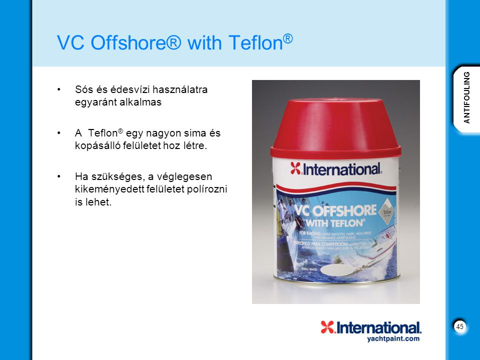 VC Offshore® with Teflon®