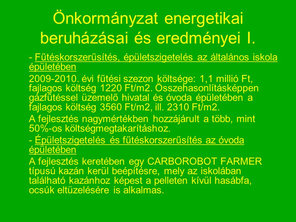 Önkormányzat energetikai beruházásai és eredményei I.