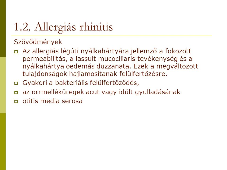 1.2. Allergiás rhinitis Szövődmények