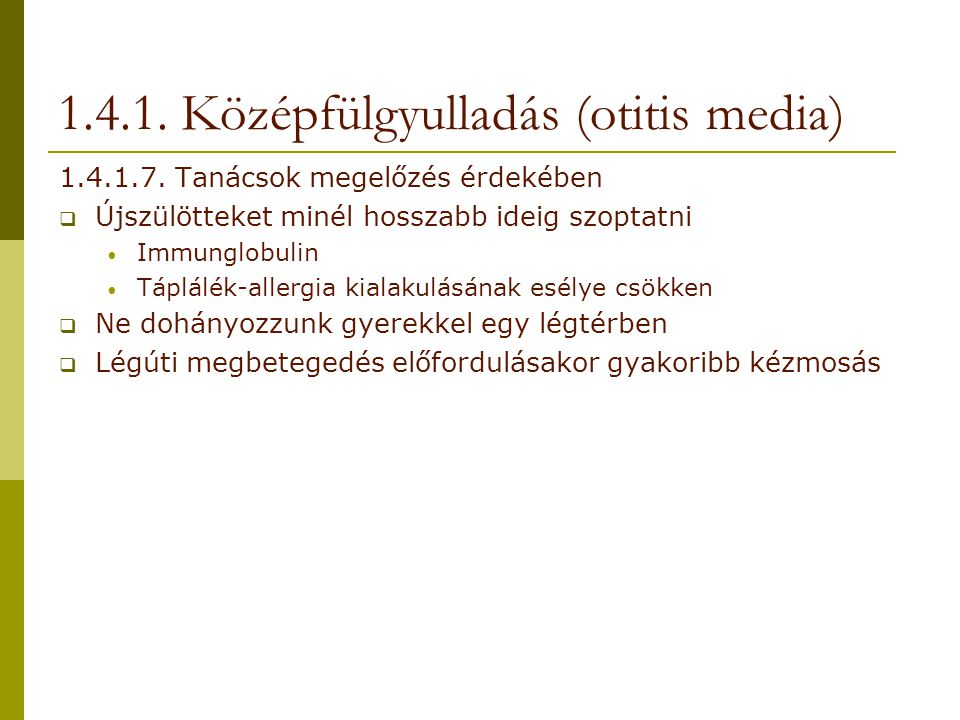 1.4.1. Középfülgyulladás (otitis media)