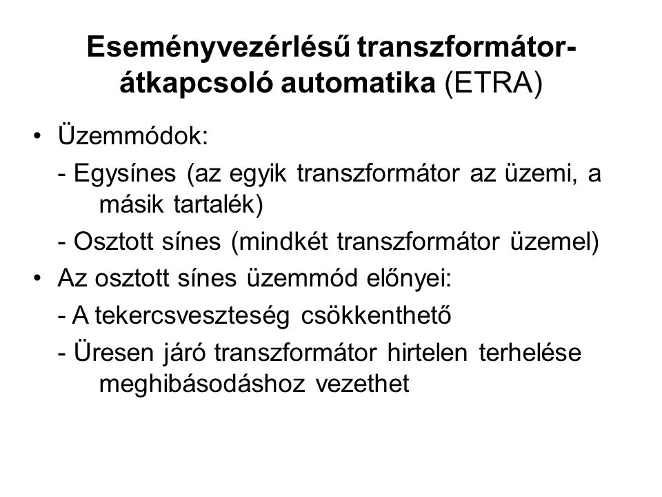 Eseményvezérlésű transzformátor-átkapcsoló automatika (ETRA)