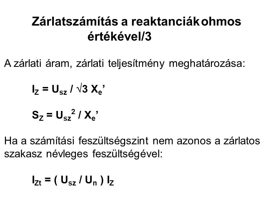 Zárlatszámítás a reaktanciák ohmos értékével/3