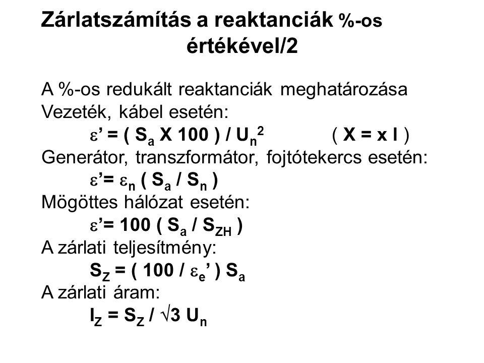 Zárlatszámítás a reaktanciák %-os