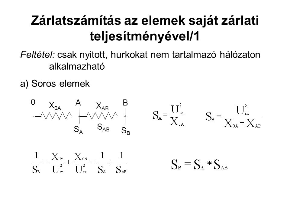 Zárlatszámítás az elemek saját zárlati teljesítményével/1