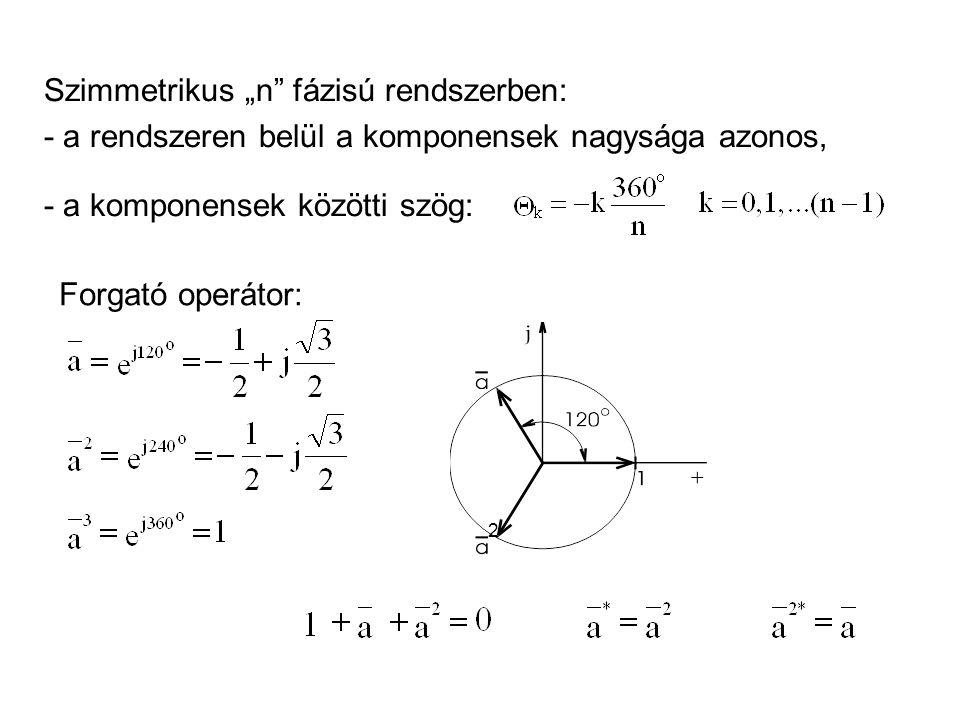 """Szimmetrikus """"n fázisú rendszerben:"""