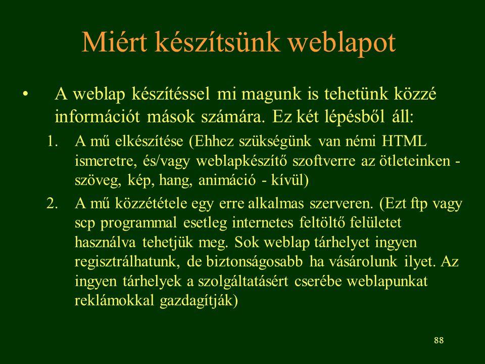 Miért készítsünk weblapot