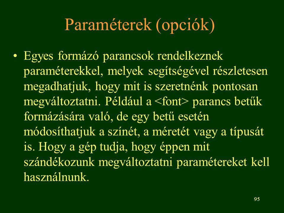 Paraméterek (opciók)