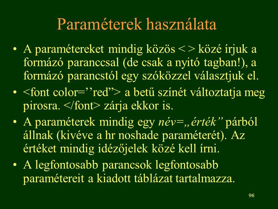 Paraméterek használata