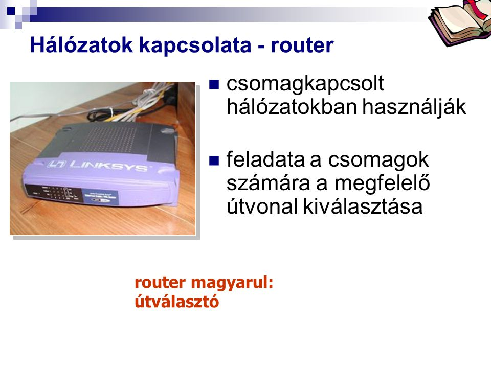 Hálózatok kapcsolata - router