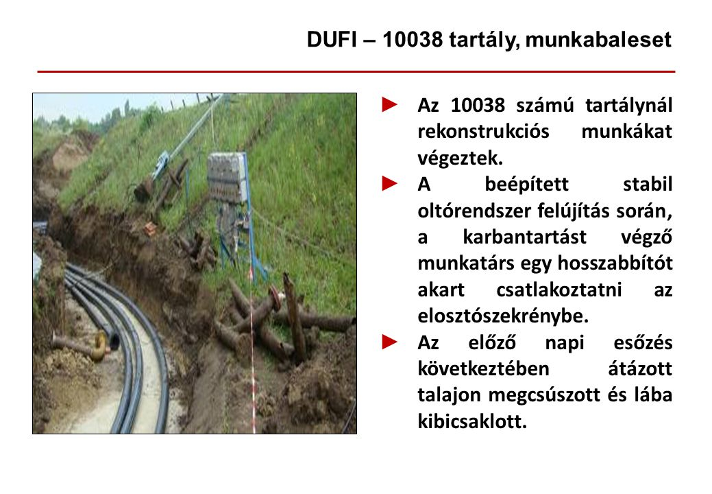 DUFI – 10038 tartály, munkabaleset