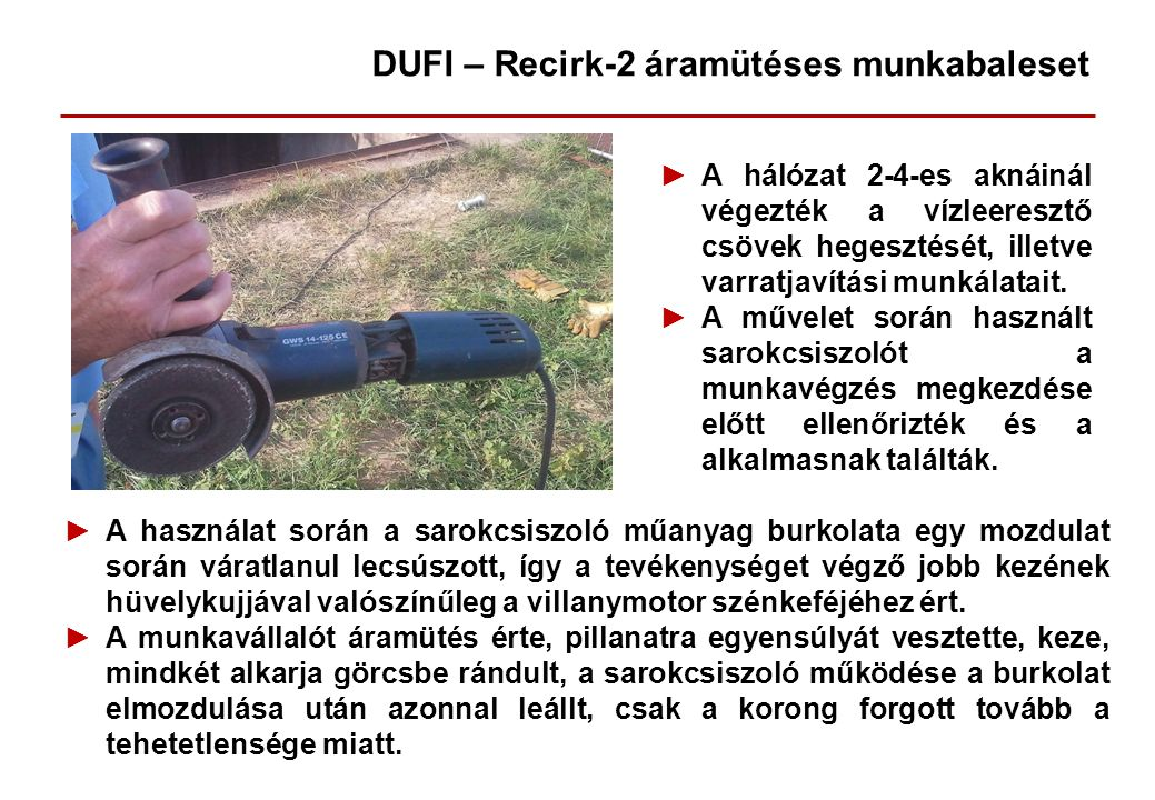 DUFI – Recirk-2 áramütéses munkabaleset