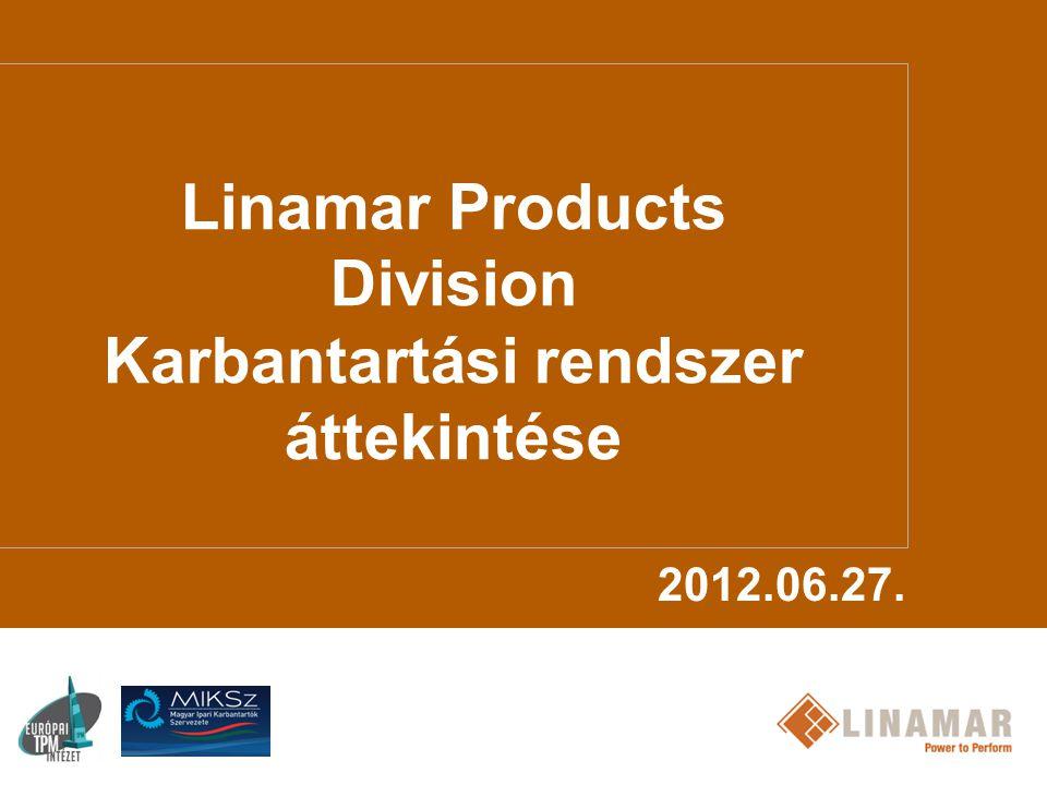 Linamar Products Division Karbantartási rendszer áttekintése