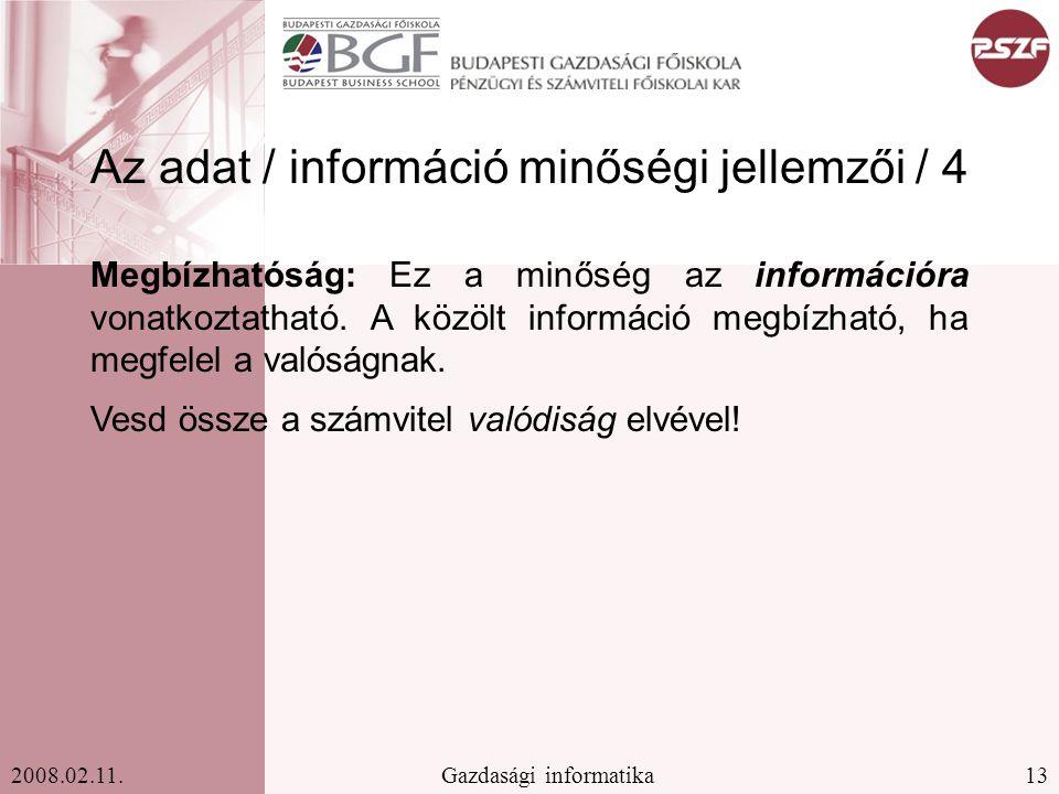 Az adat / információ minőségi jellemzői / 4