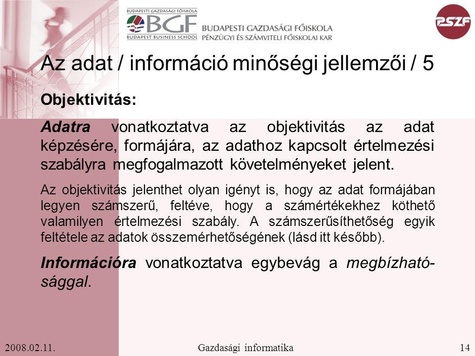 Az adat / információ minőségi jellemzői / 5
