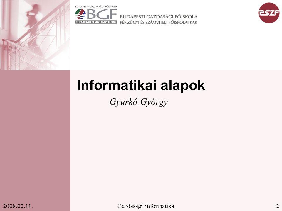 Informatikai alapok Gyurkó György