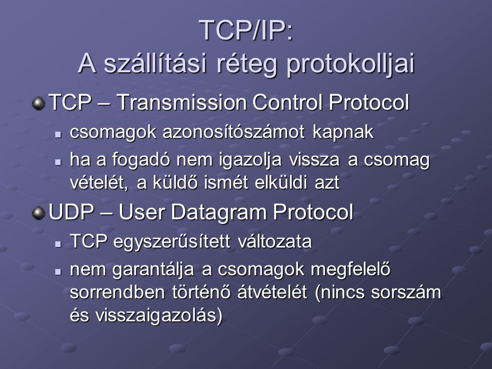 TCP/IP: A szállítási réteg protokolljai