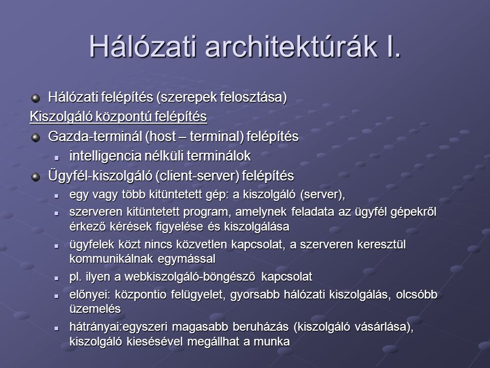 Hálózati architektúrák I.
