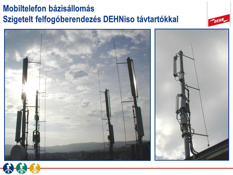 Mobiltelefon bázisállomás Szigetelt felfogóberendezés DEHNiso távtartókkal