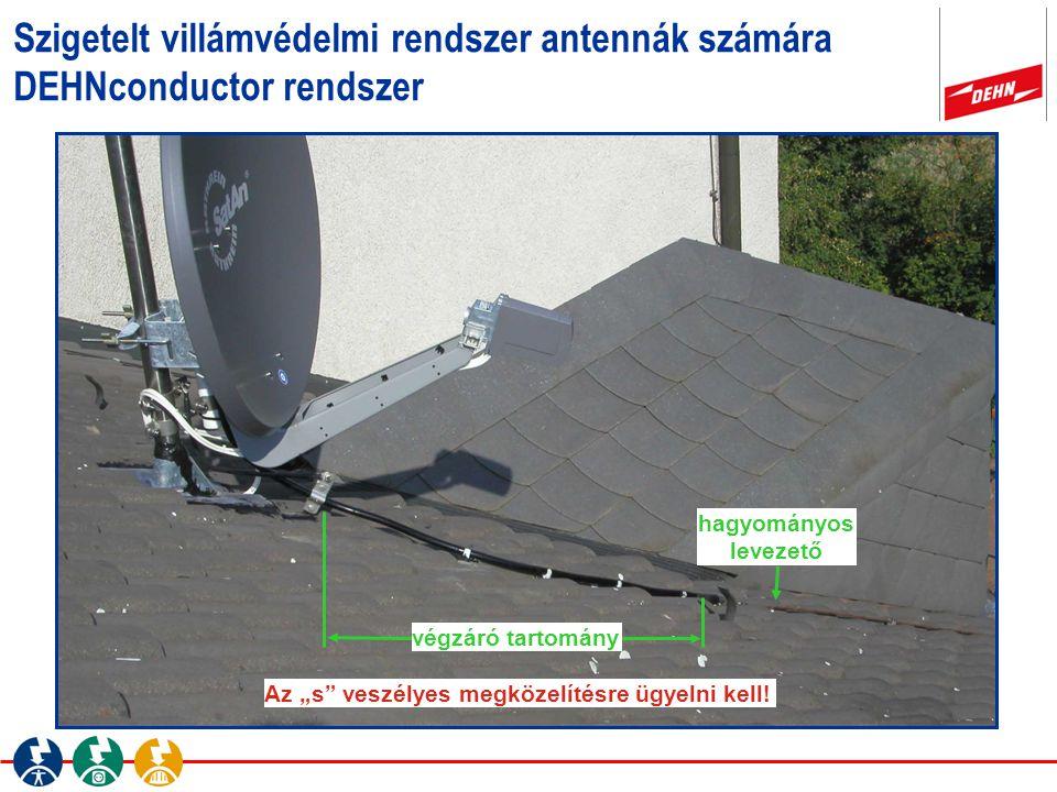 Szigetelt villámvédelmi rendszer antennák számára DEHNconductor rendszer