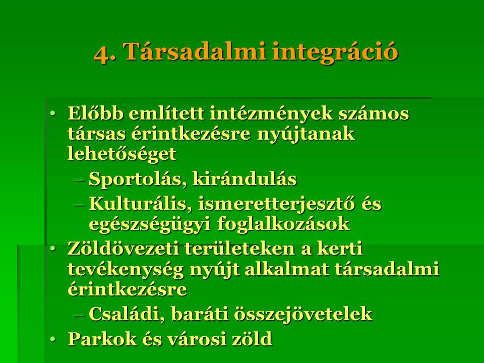 4. Társadalmi integráció