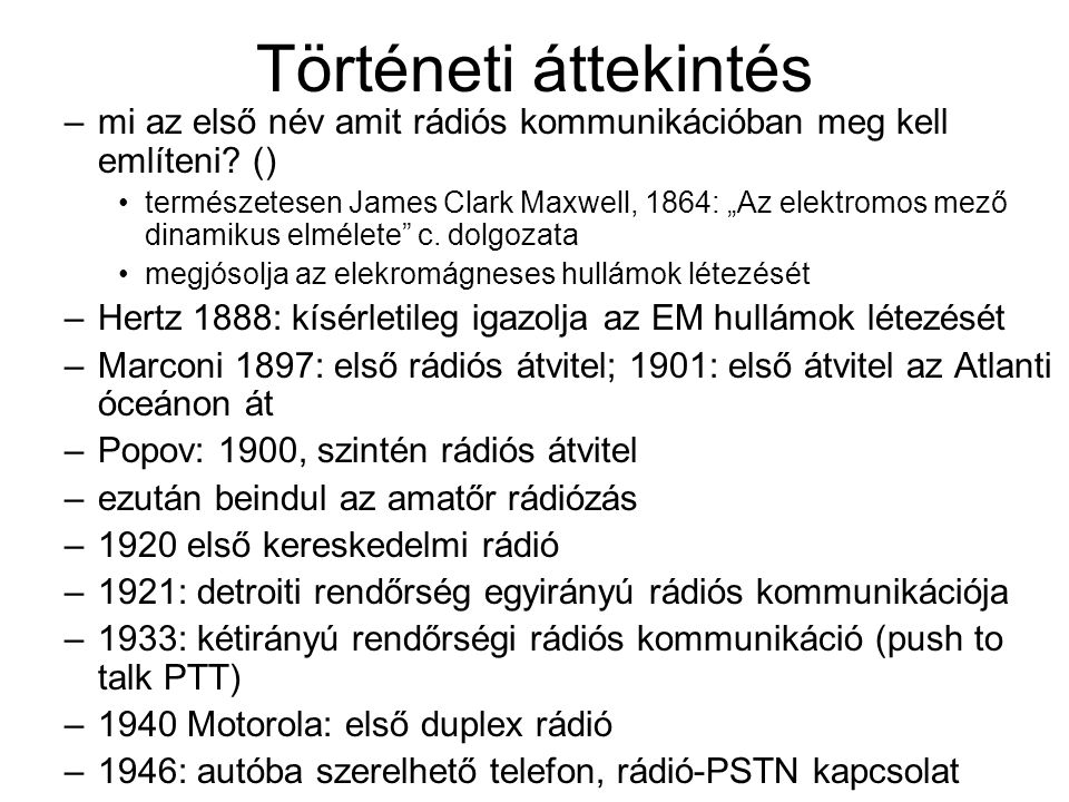Történeti áttekintés mi az első név amit rádiós kommunikációban meg kell említeni ()